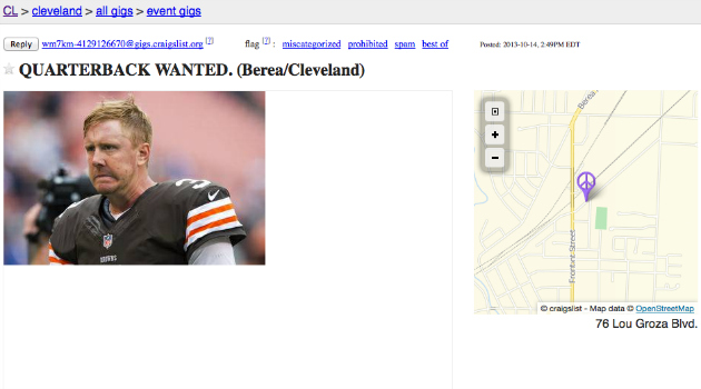 Quarterbacks are wanted in Cleveland on Craigslist.
