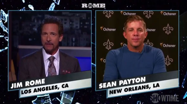 Sean Payton joins Jim Rome on 'Rome' Wednesday night.