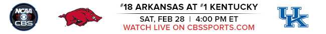 #18 Arkansas at #1 Kentucky - Sat, Feb 28 at 4:00 PM EST - Watch Live on CBSSports.com