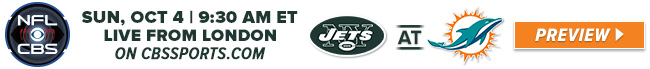 NFL on CBS - Jets at Dolphins - Live from London - 9:30 AM ET
