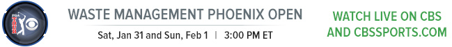 West Management Phoenix Open Saturday Janurary 31st 3:00 PM ET