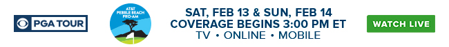 PGA Tour - Sat, Feb 13 and Sun Feb 14 - Coverage Begins at 3:00 PM ET