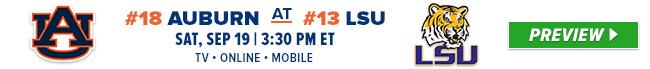 #18 Auburn at #13 LSU - Sat, Sept 19 - 3:39 PM ET