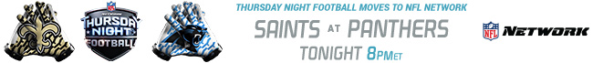 Thursday Night Football - Saints at Panthers - Tonight at 8:00 PM