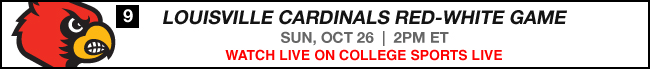 Louisville Cardinals Red-White Game - Sun, Oct 26 at 2:00 PM EST Watch Live Now