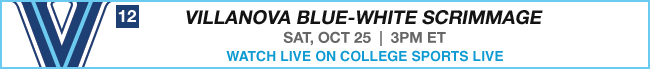 Villanova Blue-White Scrimmage - Sat, Oct 25 at 3:00 PM EST Watch Live Now