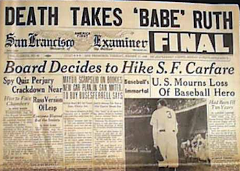 The Death Of Babe Ruth As Told By The Headlines Of The Day